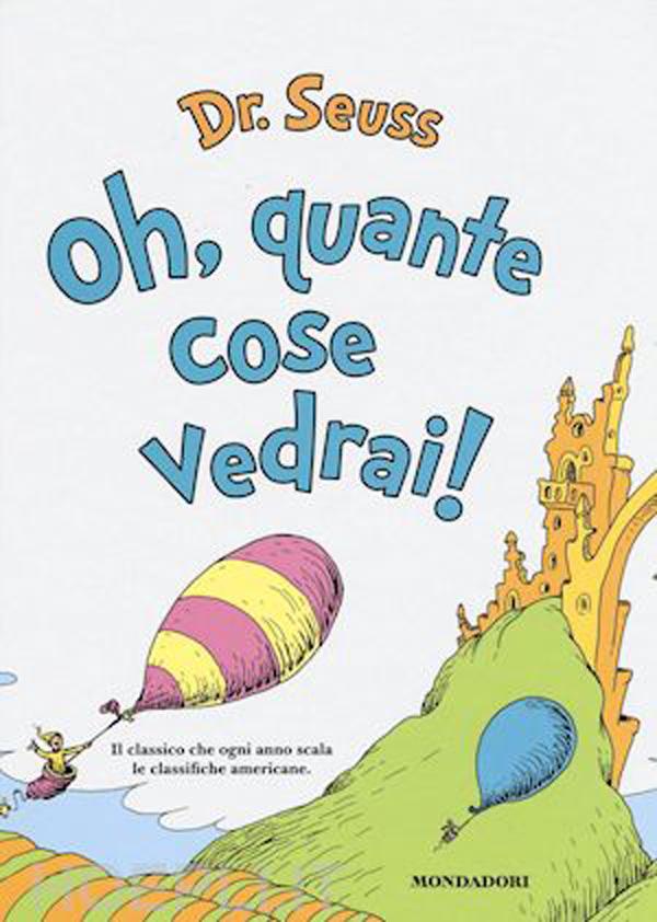 """Très Oh quante cose vedrai"""": Dr. Seuss viene tradotto in Italia per  FH68"""