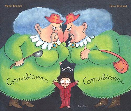 cornabicorna-ops-ingoiato-vendetta-contro-babalibri-magali-bonniol-pierre-bertrand-halloween-streghe-minestra-libricino-libri-fiabe-favole-per-bambini-ragazzi-news-blog-recensioni-1