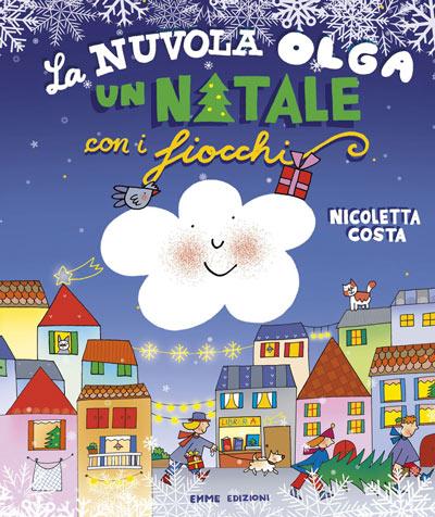 la-nuvola-olga-un-natale-con-i-fiocchi-nicoletta-costa-emme-edizioni-regalo-libricino-libri-fiabe-favole-per-bambini-ragazzi-news-blog-recensioni