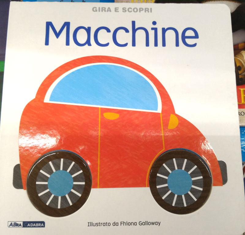 Macchine Gira E Scopri Un Libro Per Bambini Piccoli Che Vogliono