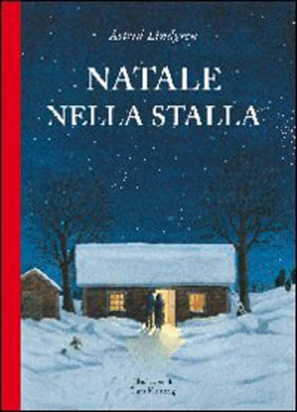 astrid-lindgren-natale-svezia-festa-s-lucia-libri-pippi-mentre-tutti-dormono-stalla-betta-libricino-libri-fiabe-favole-per-bambini-ragazzi-news-blog-recensioni-3