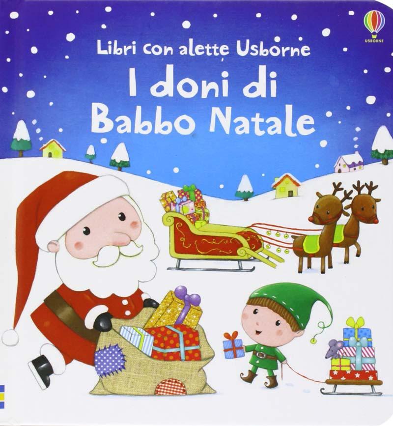 i-doni-di-babbo-natale-con-alette-usborne-regalo-libro-libricino-libri-fiabe-favole-per-bambini-ragazzi-news-blog-recensioni