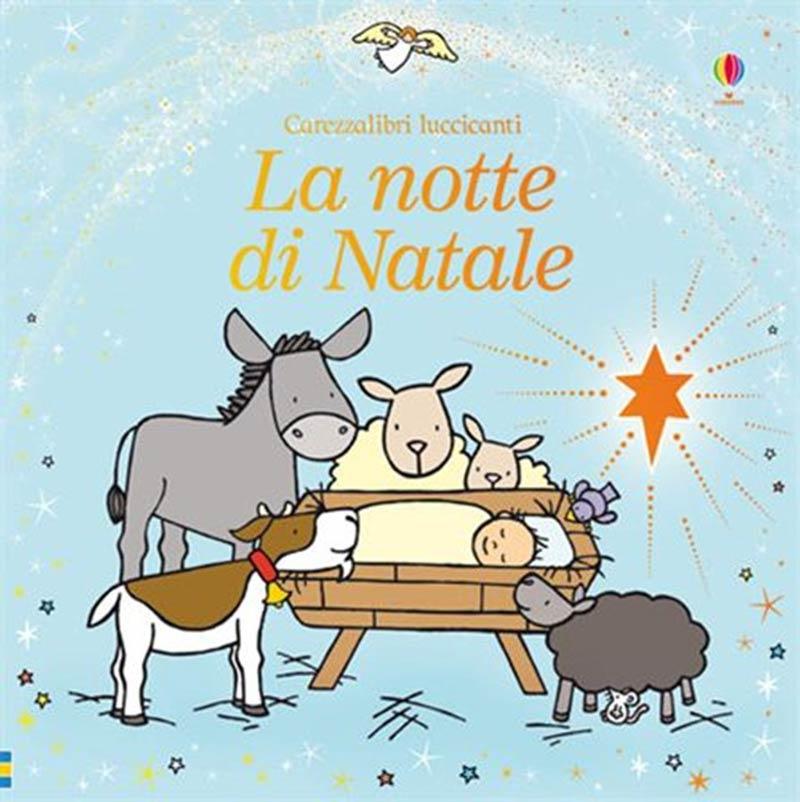 la-notte-di-natale-carezza-libri-luccicanti-usborne-regalo-libro-libricino-libri-fiabe-favole-per-bambini-ragazzi-news-blog-recensioni-1