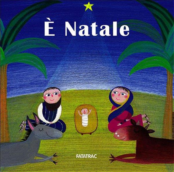 e-natale-nicoletta-codignola-sophie-fatus-edizioni-fatatrac-regalo-libro-libricino-libri-fiabe-favole-per-bambini-ragazzi-news-blog-recensioni