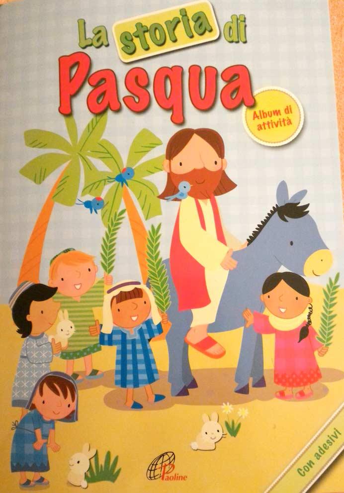La Storia Di Pasqua Libro Sulla Pasqua Per Bambini Bella Idea